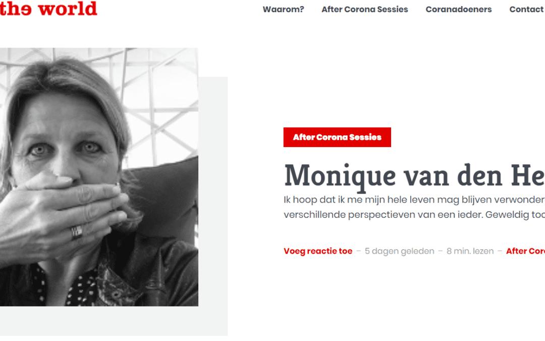 Monique van den Heuvel: Ik hoop dat ik me mijn hele leven mag blijven verwonderen over de verschillende perspectieven van een ieder. Geweldig toch?